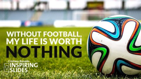 Cristiano Ronaldo_My Life Is Worth Nothing Without Football