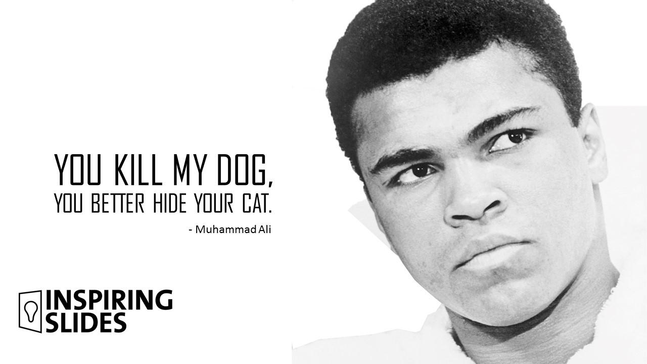 Muhammad Ali - If You Kill My Dog