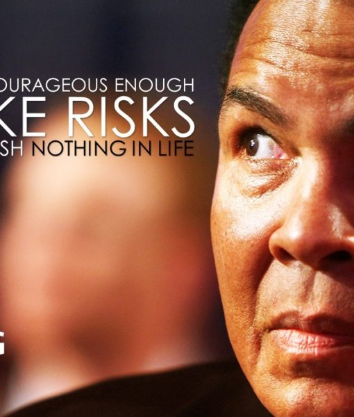 Muhammad Ali_He Who Is Not Courageous Enough