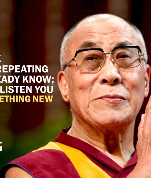 dalai-lama_when-you-talk-youre-repeating